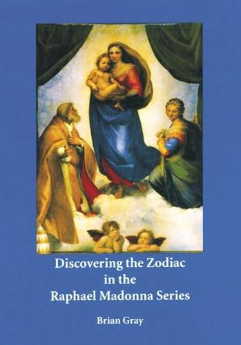 9780946206759: Discovering the Zodiac in the Raphael Madonna Series