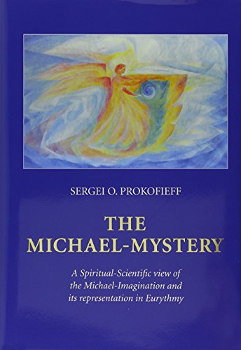 9780946206780: The Michael-Mystery: A Spiritual-Scientific View of the Michael-Imagination and Its Representation in Eurythmy