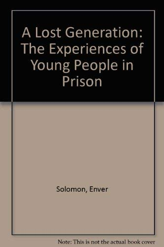 9780946209774: A Lost Generation: The Experiences of Young People in Prison
