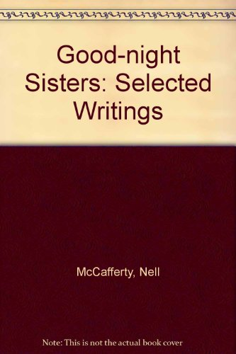 9780946211371: Good-night Sisters: Selected Writings