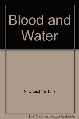 9780946211531: Blood and Water