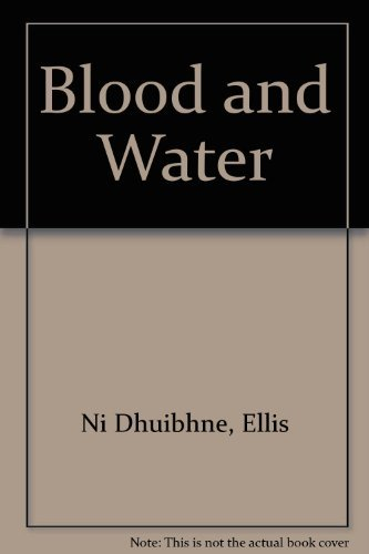 9780946211548: Blood and Water