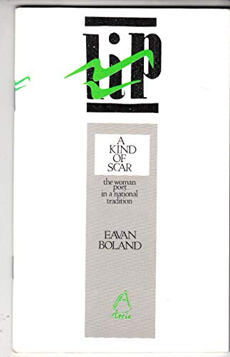 9780946211791: Kind of Scar: Woman Poet in a National Tradition (LIP)