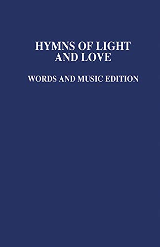 HYMNS OF LIGHT AND LOVE MUSIC ED: NO AUTHOR