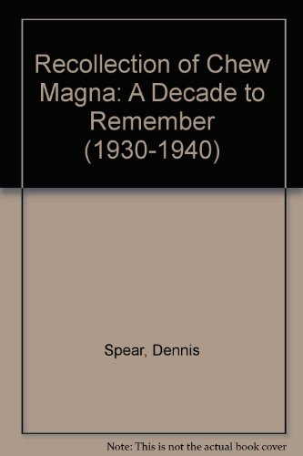 9780946217045: Recollection of Chew Magna: A Decade to Remember (1930-1940)