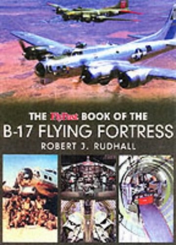 "9780946219599: The ""Flypast"" Book of the B-17 Flying Fortress"
