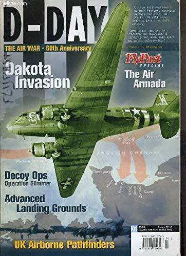 Flypast Special: D-Day The Air War -: Mark (Editor) Nicholls