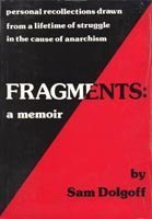 Fragments: A memoir: Dolgoff, Sam