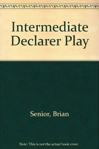 9780946236428: Intermediate Declarer Play
