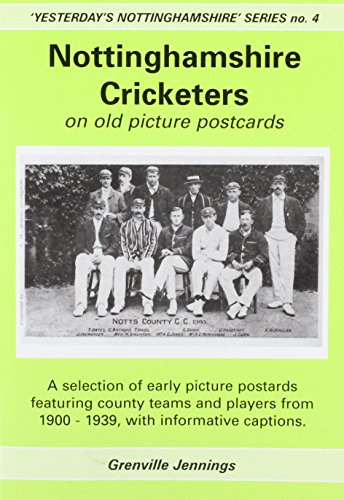 Nottinghamshire Cricketers on Old Picture Postcards ('Yesterday's: Jennings, Grenville