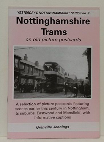 Nottinghamshire Trams on Old Picture Postcards (Yesterday's: Jennings, Grenville