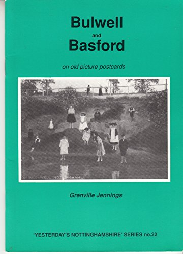 Bulwell and Basford on Old Picture Postcards: Jennings, Grenville