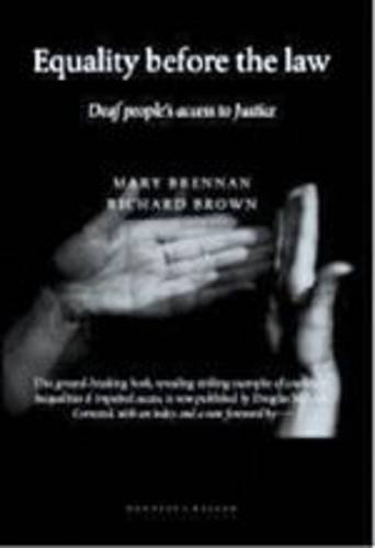9780946252411: Equality Before the Law: Deaf People's Access to Justice