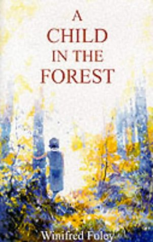 9780946252497: A Child in the Forest