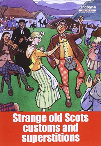9780946264056: Strange Old Scots Customs and Superstitions