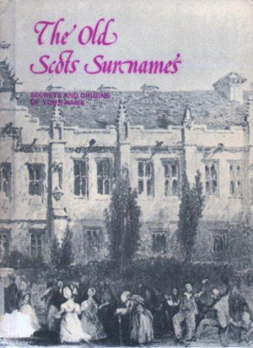9780946264131: Old Scots Surnames