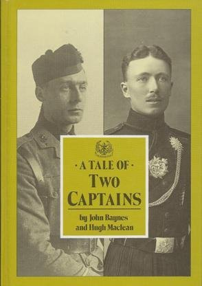 A Tale of Two Captains (0946270783) by John Baynes; Hugh MacLean; MacLean