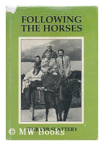 9780946277230: Following the Horses / by Finbarr Slattery