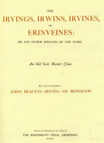 9780946280209: The Irvings, Irwins, Irvines, or Erinveines ...