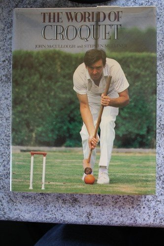 9780946284597: The World of Croquet