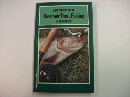 An Introduction to Reservoir Trout Fishing