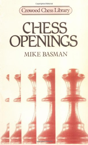 9780946284740: Chess Openings