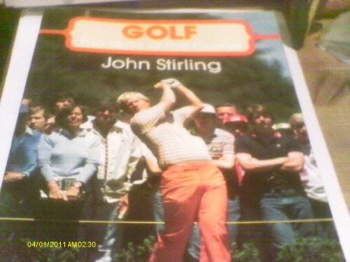 Golf: The Skills of the Game: John Stirling [Editor]