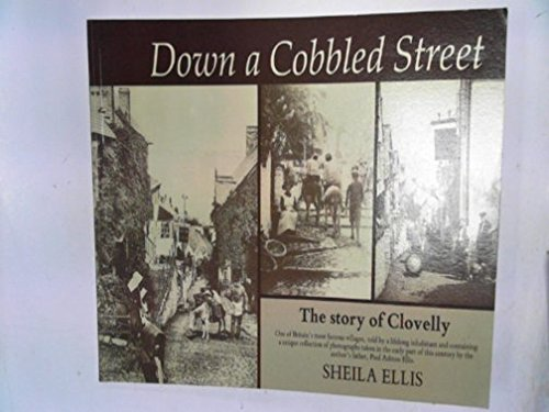 9780946290147: Down a Cobbled Street: Story of Clovelly