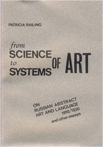 From Science to Systems of Art: Patricia Railing