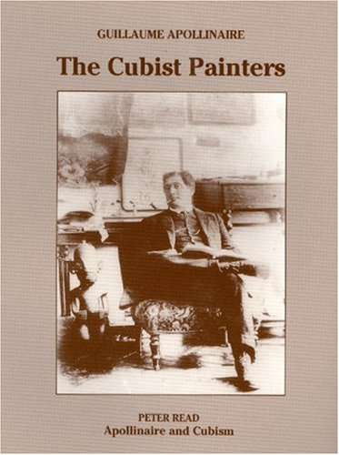 9780946311125: The Cubist Painters