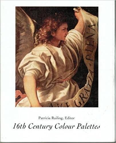 9780946311132: 16th Century Colour Palettes