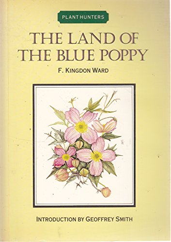 Land of the Blue Poppy (Plant hunters)