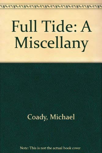 9780946327270: Full Tide: A Miscellany