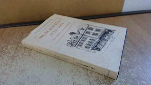 Blackwell's 1879-1979; The History of a Family Firm