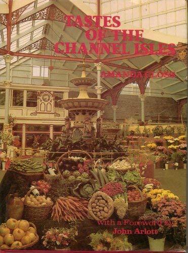 Tastes of the Channel Isles: Amanda Closs