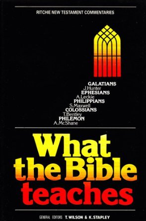 9780946351015: What the Bible Teaches: Galatians, Ephesians, Philippians, Colossians, Philemon