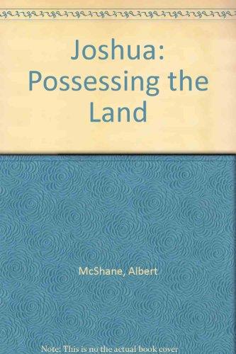 Joshua-Possessing the Land: McShane, Albert