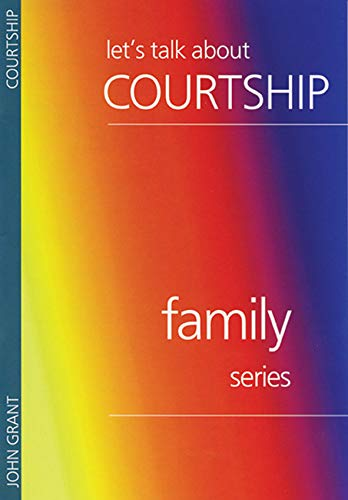 9780946351527: Lets Talk About Courtship