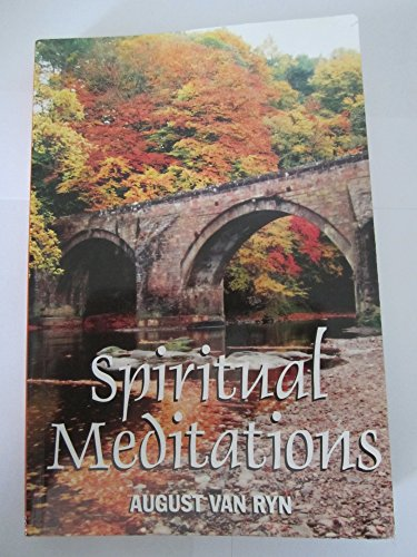 Spiritual Meditations: August Van Ryn