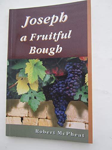 9780946351848: Joseph: A Fruitful Bough