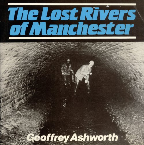 9780946361120: The Lost Rivers of Manchester