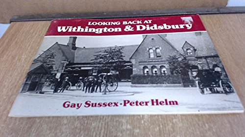 9780946361250: Looking Back at Withington and Didsbury
