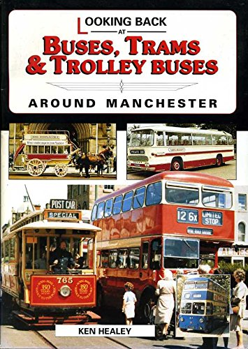 Looking Back At Buses, Trams and Trolley: Healey Ken