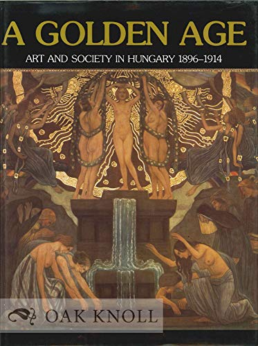 The Golden Age: Art and Society in: Gyongyi Eri; Zsuzsa
