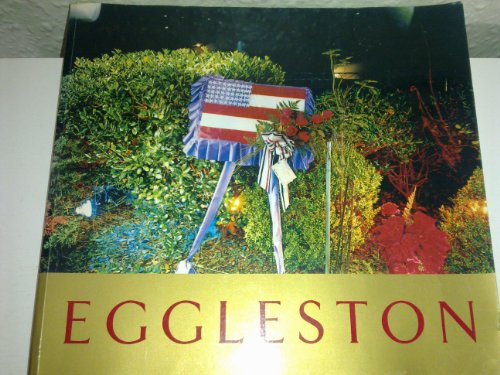 9780946372249: Eggleston: Colour photographs ancient and modern : 27 February to 4 May 1992 (Gallery guide / Barbican Art Gallery)