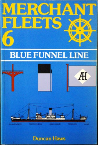 Blue Funnel Line: Haws, Duncan