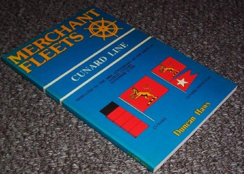 Merchant Fleets: Cunard Line No. 12 (0946378088) by Duncan Haws