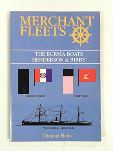 Merchant Fleets: Burma Boats (Henderson and Bibby) No. 29 (0946378266) by Duncan Haws