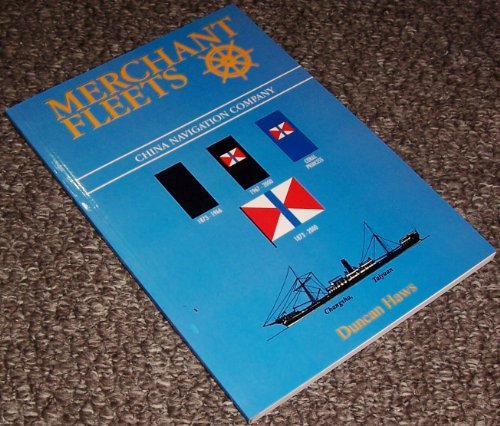 Merchant Fleets: China Navigation Company No. 39 (0946378428) by Duncan Haws