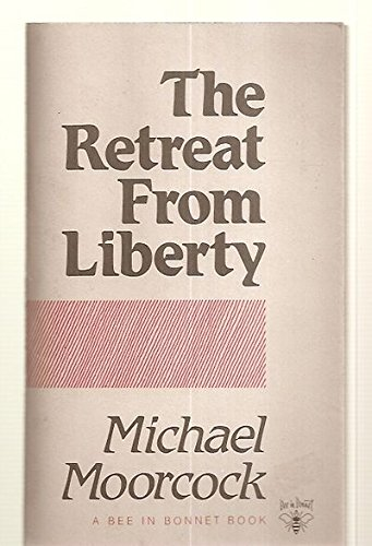 9780946391158: The Retreat from Liberty